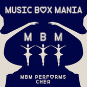 MBM Performs Cher de Music Box Mania