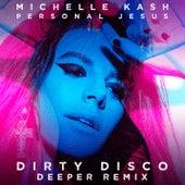 Personal Jesus (Dirty Disco Deeper Remix) von Michelle Kash