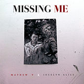 Missing Me by Mathew V