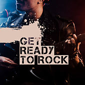 Get Ready to Rock by Various Artists