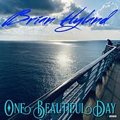One Beautiful Day de Brian Hyland