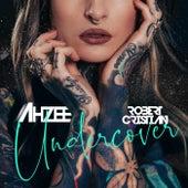 Undercover von Ahzee