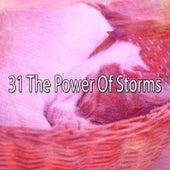 31 The Power of Storms de Thunderstorm Sleep