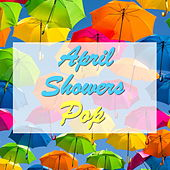 April Showers Pop de Various Artists