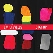 Stay Up (Minimal Recording) de Emily Wells