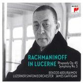 Rachmaninoff in Lucerne - Rhapsody on a Theme of Paganini, Symphony No. 3 by Behzod Abduraimov