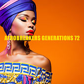Afrobreakers Generations 72 van Various Artists