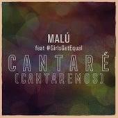 Cantaré (Cantaremos) de Malú