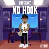 No Hook by Presence