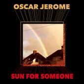 Sun For Someone di Oscar Jerome