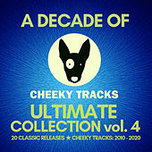 A Decade Of Cheeky: Ultimate Collection volume 4 de Various Artists