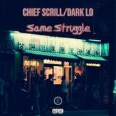 Same Struggle de Chief Scrill