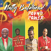 Pound Power by Natty Baldhead