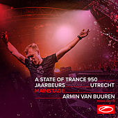 Live at ASOT 950 (Utrecht, The Netherlands) [Mainstage] (Highlights) by Armin Van Buuren