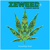 Zeweed 01 (Smoooking Music by Ze Cannabis Magazine) de Various Artists