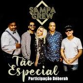 Tão Especial by Sampa Crew