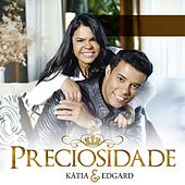 Precisosidade de Katia e Edgard