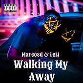 Walking My Away (Remix) by Marcosd