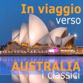 In viaggio verso: AUSTRALIA  – i classici di Various Artists