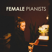Female Pianists - Relaxing Music by Various Artists