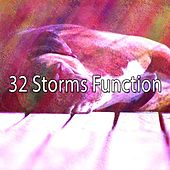 32 Storms Function by Rain Sounds and White Noise