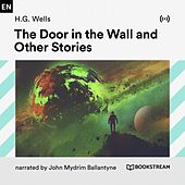 The Door in the Wall and Other Stories von Bookstream Audiobooks