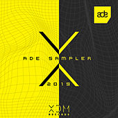 XDM Records: ADE Sampler 2019 de Various Artists