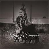 Gypsy Summit de Mogeli Geisler