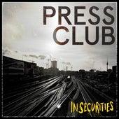 Insecurities von The Press Club