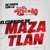 El Corrido De Mazatlán by Banda El Recodo