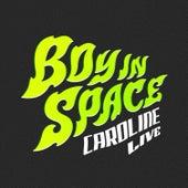 Caroline (Live) by Boy In Space