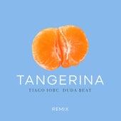 Tangerina (Remix) de Tiago Iorc