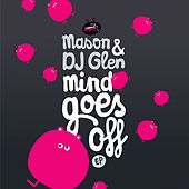 Mind Goes Off EP de Mason