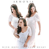 With Hope in Your Heart de Armonia