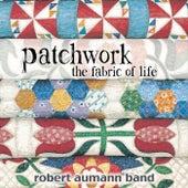 Patchwork: The Fabric of Life von Robert Aumann Band