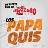 Los Papaquis by Banda El Recodo