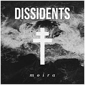 Moira by The Dissidents