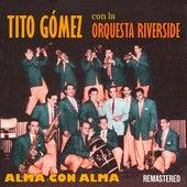 Alma Con Alma (Remastered) de Tito Gómez