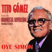 Oye Simón (Remastered) von Tito Gómez