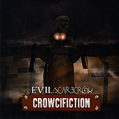 Crowcifiction by Evil Scarecrow