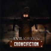 Crowcifiction by Evil Scarecrow