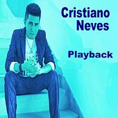 Cristiano Neves (Playback) by Cristiano Neves