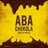 Aba Chokola by Rezo