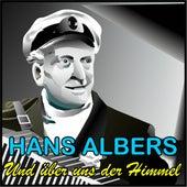 Und über uns der Himmel de Hans Albers