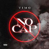 No Cap by Timo