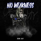 No Weakness de OBN Jay