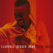 These Ladies de Clarence Bekker Band