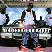 Too Hood for Radio von Squeeky Stallone