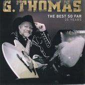 The Best so Far - 25 Years van G.Thomas
