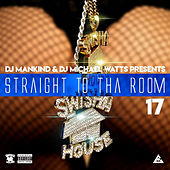 Straight to tha Room 17 de DJ Michael Watts